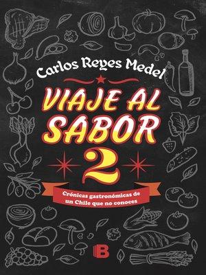 cover image of Viaje al sabor 2