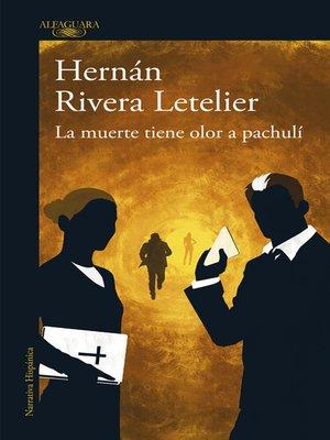 cover image of La muerte tiene olor a pachulí