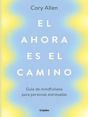 cover image of El ahora es el camino