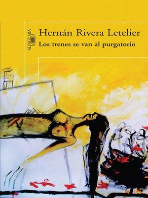 cover image of Los trenes se van al purgatorio