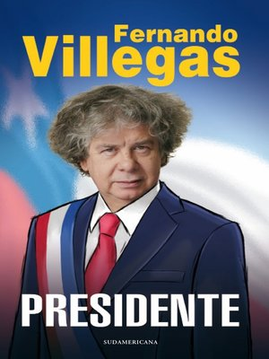 cover image of Villegas Presidente