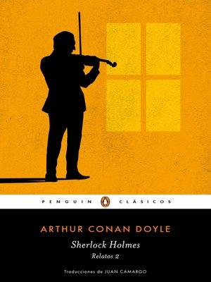 cover image of Sherlock Holmes. Relatos 2 (Los mejores clásicos)
