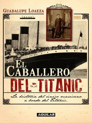 cover image of El caballero del Titanic