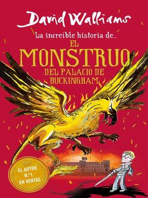 cover image of El monstruo del Buckingham Palace