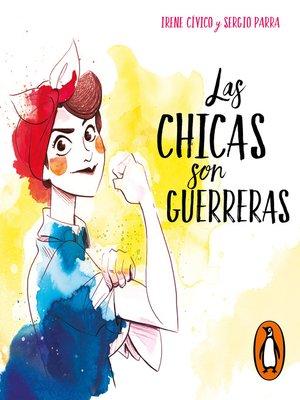 cover image of Las chicas son guerreras