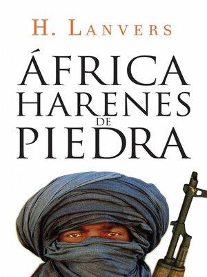 cover image of África. Harenes de piedra (Serie África)