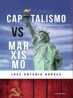 cover image of Capitalismo vs. Marxismo