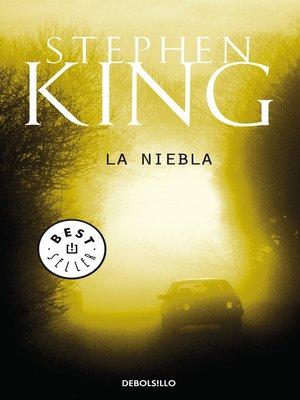 cover image of La niebla