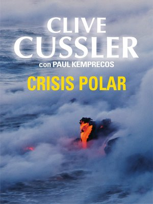 cover image of Crisis polar (Archivos NUMA 6)