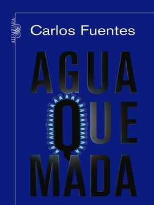 cover image of Agua quemada