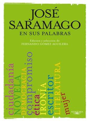 cover image of José Saramago en sus palabras