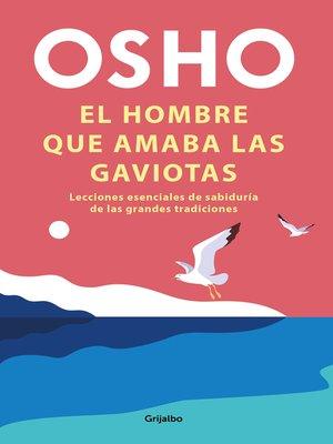 cover image of El hombre que amaba las gaviotas