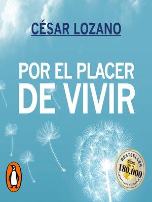 cover image of Por el placer de vivir