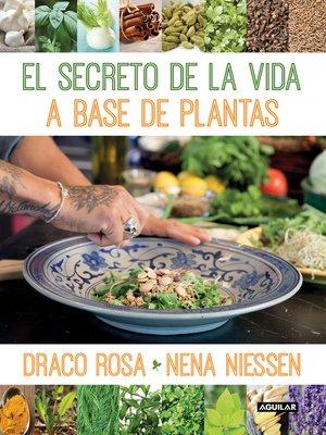 cover image of El secreto de la vida a base de las plantas