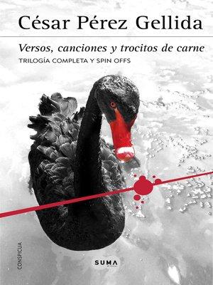 cover image of Trilogía «Versos, canciones y trocitos de carne»