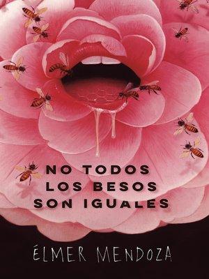 cover image of No todos los besos son iguales