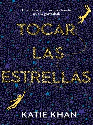 cover image of Tocar las estrellas