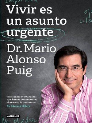 cover image of Vivir es un asunto urgente