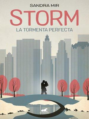 cover image of Storm. La tormenta perfecta