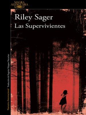 cover image of Las Supervivientes