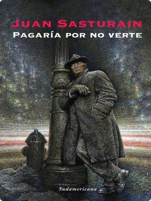 cover image of Pagaría por no verte