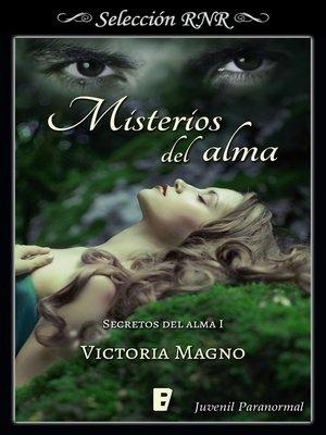 cover image of Misterios del alma (Secretos del alma 1)