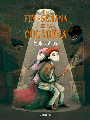cover image of Un fin de semana en la coladera