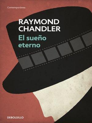 cover image of El sueño eterno (Philip Marlowe 1)