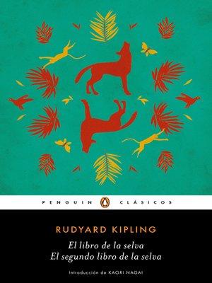 cover image of El libro de la selva / El segundo libro de la selva (Los mejores clásicos)