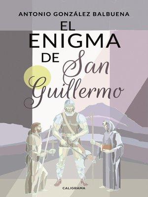 cover image of El enigma de San Guillermo