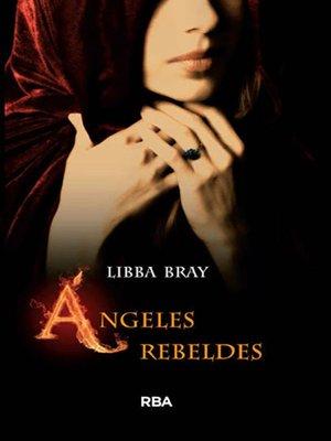 cover image of Ángeles rebeldes (El círculo secreto 2)