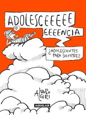 cover image of Adolesceeeencia