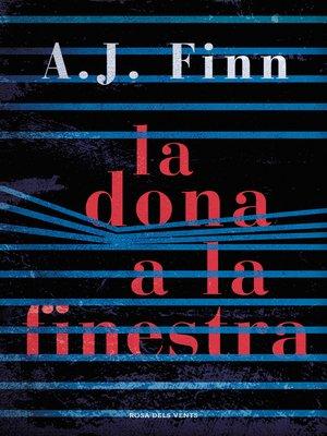 cover image of La dona a la finestra