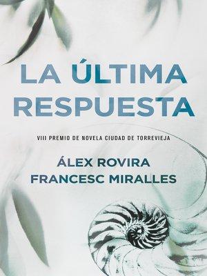 cover image of La última respuesta