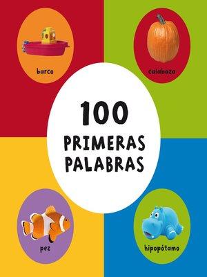 cover image of 100 primeras palabras