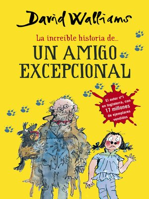 cover image of La increíble historia de... Un amigo excepcional