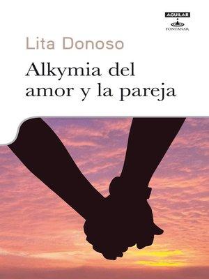 cover image of Alkymia del amor y la pareja