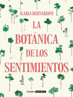 cover image of La botánica de los sentimientos
