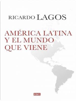 cover image of América Latina y el mundo que viene