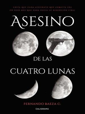 cover image of Asesino de las cuatro lunas