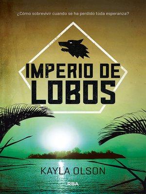 cover image of Imperio de lobos