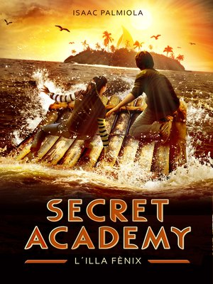 cover image of L'illa Fènix (Secret Academy 1)