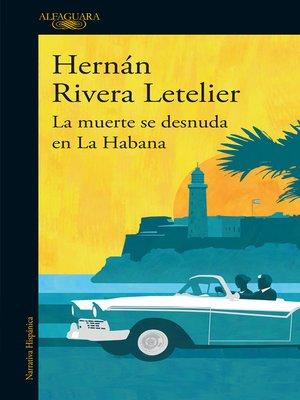 cover image of La muerte se desnuda en la Habana