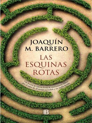 cover image of Las esquinas rotas