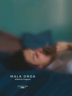 cover image of Mala Onda (edición aniversario)
