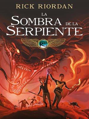 cover image of La sombra de la serpiente