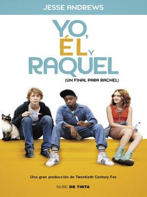 cover image of Yo, él y Raquel