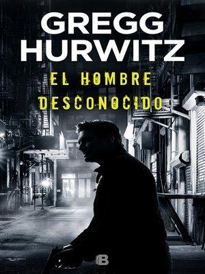 cover image of El hombre desconocido