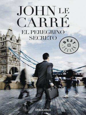 cover image of El peregrino secreto