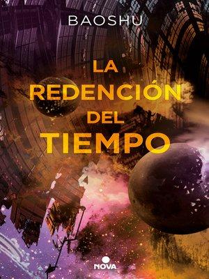 cover image of La redención del tiempo